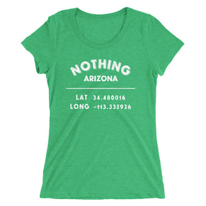 """Nothing, Arizona""- Ladies' short sleeve t-shirt"