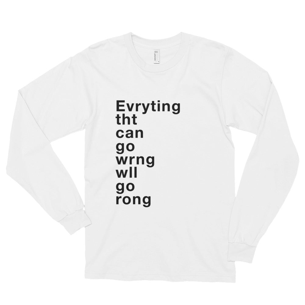 Murpy's Law Long sleeve t-shirt (unisex)