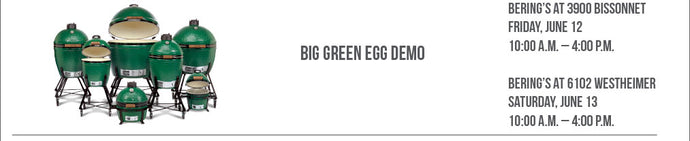 Big Green Egg Demo, 6/12 & 6/13