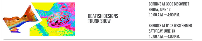 Beafish Designs Trunk Show, 6/12 & 6/13