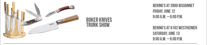 Boker Knives Trunk Show, 6/12 & 6/13