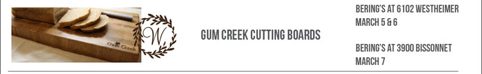 Gum Creek Cutting Boards Engraving Events, 3/5 - 3/7