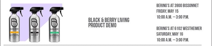 Black & Berry Living Demonstration 5/15 - 5/16