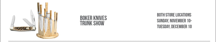 Boker Holiday Trunk Show 11/10-12/10