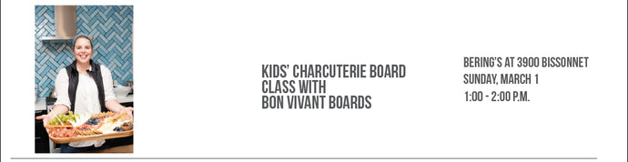 Sold Out! Bon Vivant Boards - Kids' Charcuterie Class 3/1
