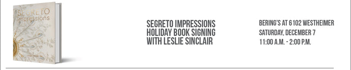 Segreto Impressions Holiday Book Signing with Leslie Sinclair 12/7