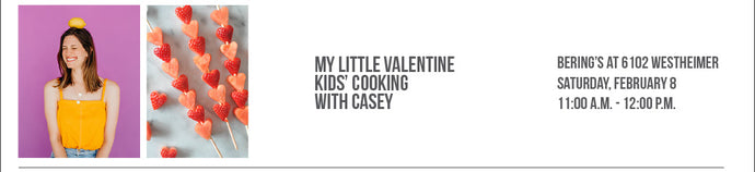 SOLD OUT!! My Little Valentine Kids' Cooking Class with Casey