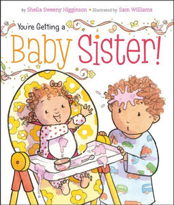 You're Getting a Baby Sister! Book
