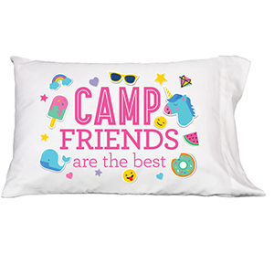 Camp Friends Are The Best - Pillowcase