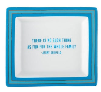 Wise Sayings Desk Tray - Seinfeld Quote