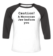 Load image into Gallery viewer, Caution! Moroccan Jew