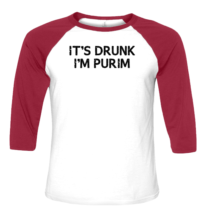 It's Drunk, I'm Purim