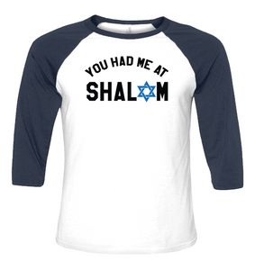 You Had Me At Shalom
