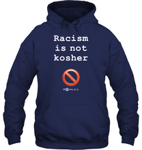 Load image into Gallery viewer, Racism Is Not Kosher