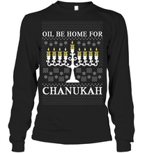 Load image into Gallery viewer, Oil Be Home For Chanukah