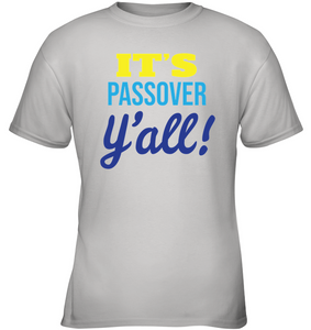 It's Passover Y'all!