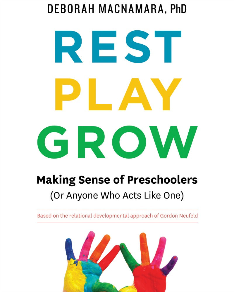 Rest Play Grow Book - Deborah MacNamara, PhD