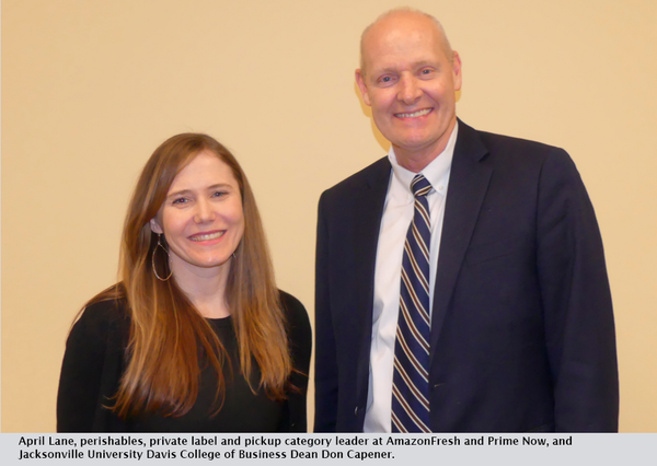 April Lane, perishables, private label and pickup category leader at AmazonFresh and Prime Now, and Jacksonville University Davis College of Business Dean Don Capener.
