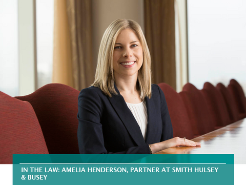 IN THE LAW: AMELIA HENDERSON, PARTNER AT SMITH HULSEY & BUSEY
