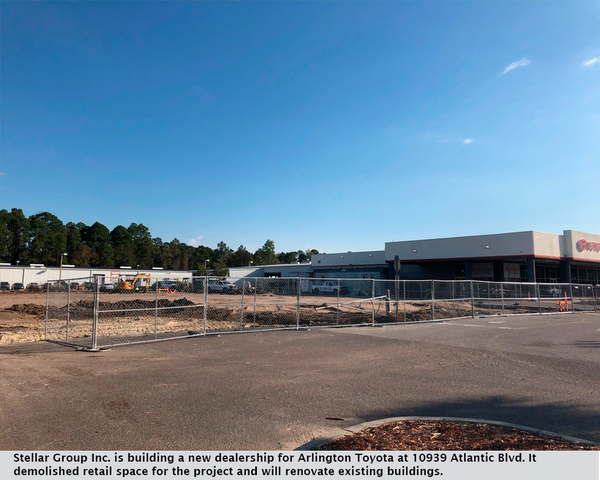 Stellar Group Inc. is building a new dealership for Arlington Toyota at 10939 Atlantic Blvd. It demolished retail space for the project and will renovate existing buildings.