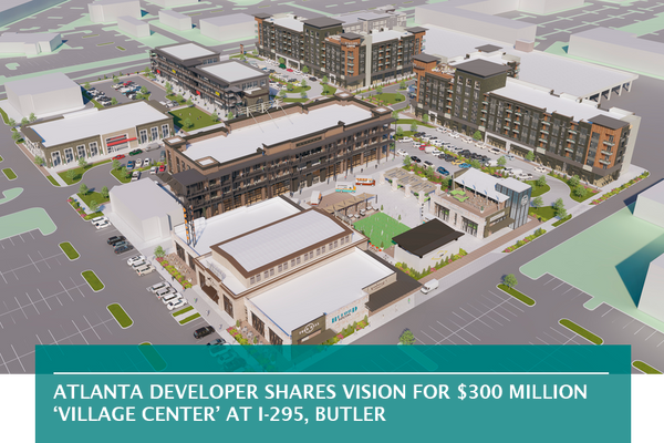 Atlanta developer shares vision for $300 million 'village center' at I-295, Butler