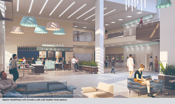 Baptist HealthPlace will include a cafe with healthy food options.