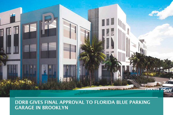 DDRB gives final approval to Florida Blue parking garage in Brooklyn