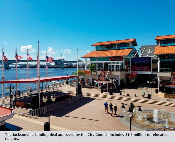 The Jacksonville Landing deal approved by the City Council includes $1.5 million to relocated tenants.