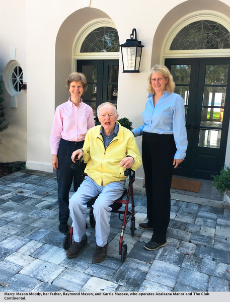 Marcy Mason Moody, her father, Raymond Mason, and Karrie Massee, who operates Azaleana Manor and The Club Continental.