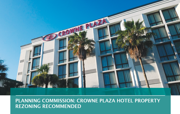 Planning Commission: Crowne Plaza hotel property rezoning recommended