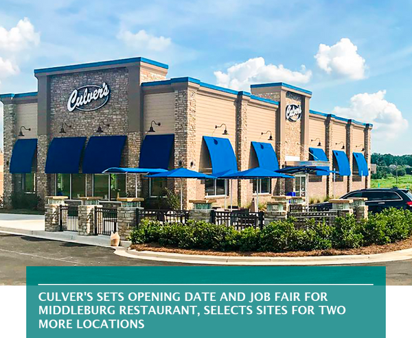Culver's sets opening date and job fair for Middleburg restaurant, selects sites for two more locations