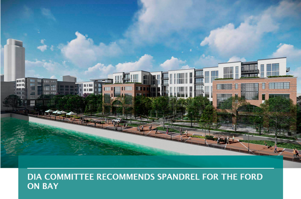 DIA committee recommends Spandrel for The Ford on Bay