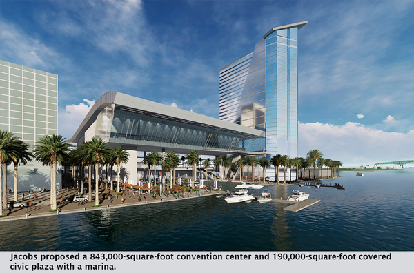 Jacobs proposed a 843,000-square-foot convention center and 190,000-square-foot covered civic plaza with a marina.