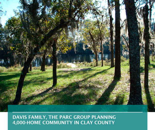 Davis family, The PARC Group planning 4,000-home community in Clay County