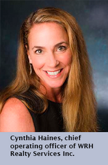 Cynthia Haines, chief operating officer of WRH Realty Services Inc.
