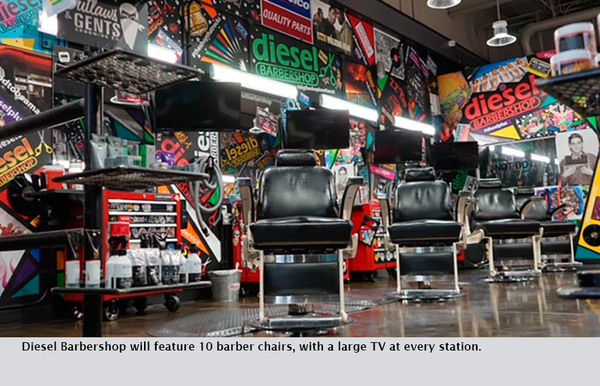 Diesel Barbershop will feature 10 barber chairs, with a large TV at every station.