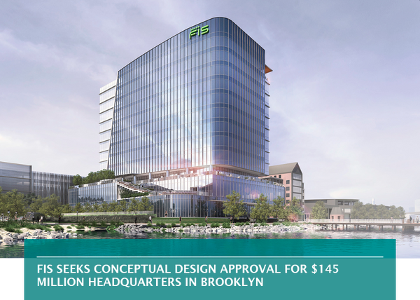 FIS seeks conceptual design approval for $145 million headquarters in Brooklyn