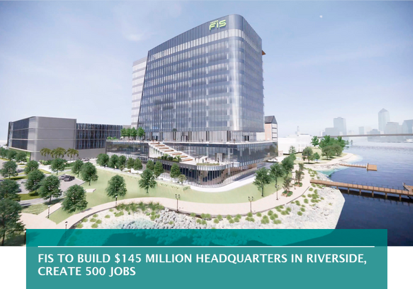 FIS to build $145 million headquarters in Riverside, create 500 jobs