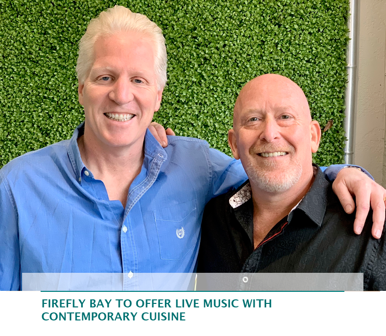 Firefly Bay to offer live music with contemporary cuisine