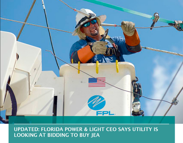 Updated: Florida Power & Light CEO says utility is looking at bidding to buy JEA