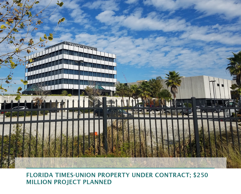 Florida Times-Union property under contract; $250 million project planned