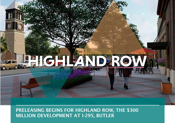 Preleasing begins for Highland Row, the $300 million development at I-295, Butler