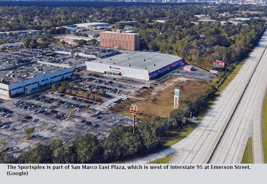The Sportsplex is part of San Marco East Plaza, which is west of Interstate 95 at Emerson Street. (Google)