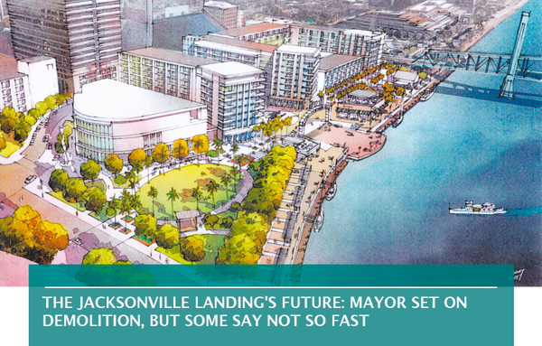 The Jacksonville Landing's future: Mayor set on demolition, but some say not so fast