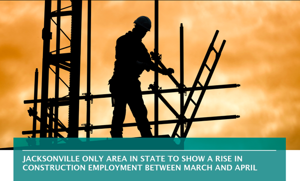 Jacksonville only area in state to show a rise in construction employment between March and April