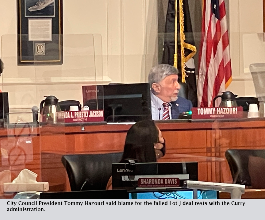 City Council President Tommy Hazouri said blame for the failed Lot J deal rests with the Curry administration.