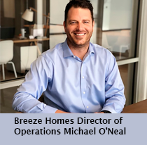 Breeze Homes Director of Operations Michael O'Neal