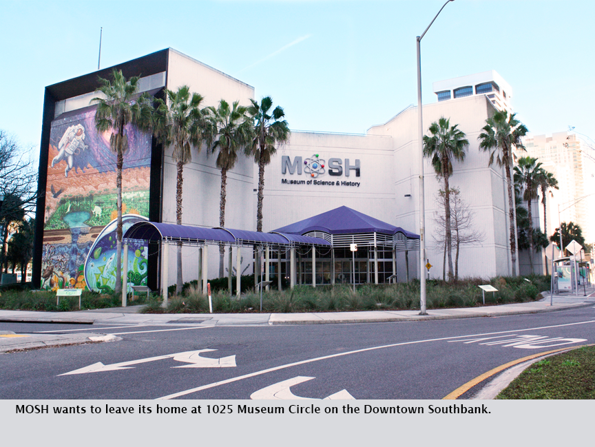 MOSH wants to leave its home at 1025 Museum Circle on the Downtown Southbank.