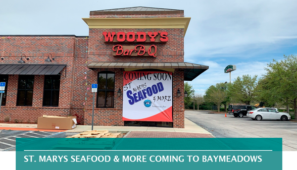 ST. MARYS SEAFOOD & MORE COMING TO BAYMEADOWS
