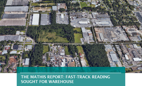THE MATHIS REPORT: FAST-TRACK READING SOUGHT FOR WAREHOUSE